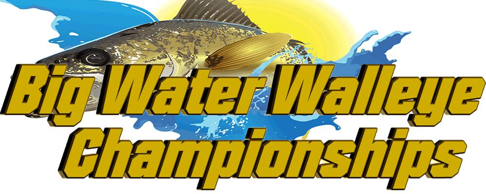 Big Water Walleye Championships - July 13